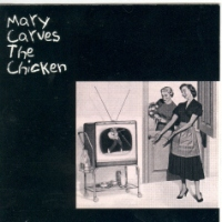 Mary Carves the Chicken (1994)